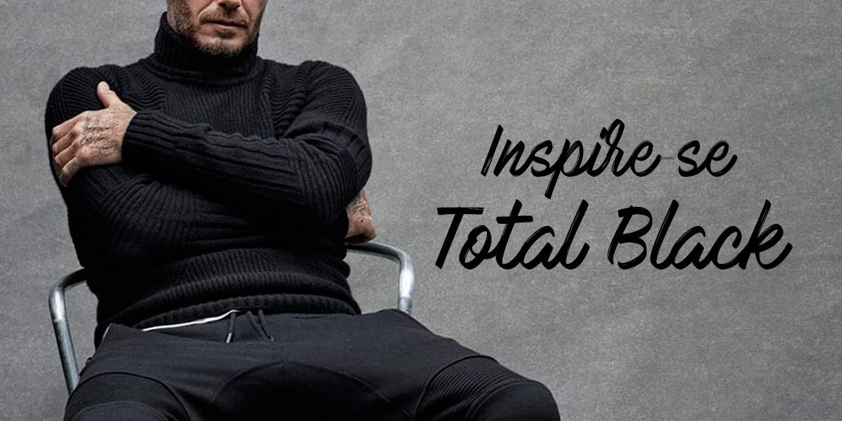 Total black masculino: o lado sombrio e chique da moda